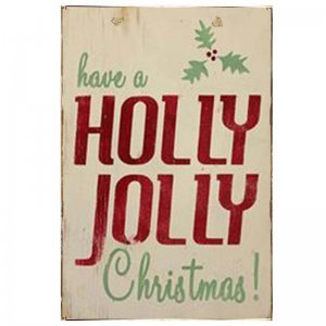 Have a Holly Jolly Christmas Vintage Ξύλινο Χριστουγεννιάτικο Πινακάκι 20x30 cm