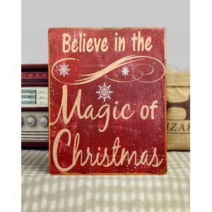 Believe in The Magic of Christmas Vintage Χριστουγεννιάτικο Ξύλινο Πινακάκι 20x25cm