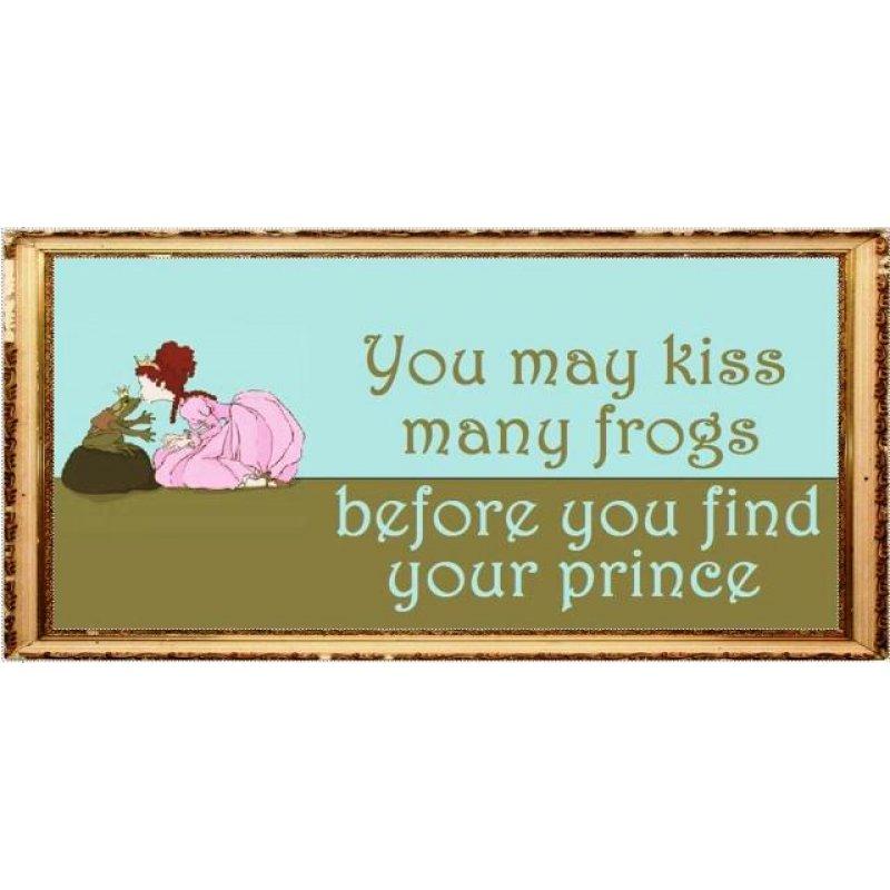 Ξύλινος Ρετρό Πίνακας Χειροποίητος 'You may kiss many frogs before you find your prince'