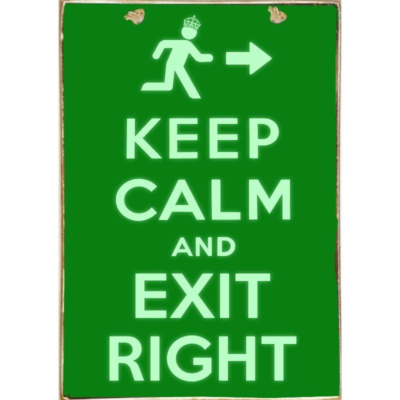 Ξύλινος Ρετρό Πίνακας Χειροποίητος Keep Calm and Exit Right 21cm X 30cm