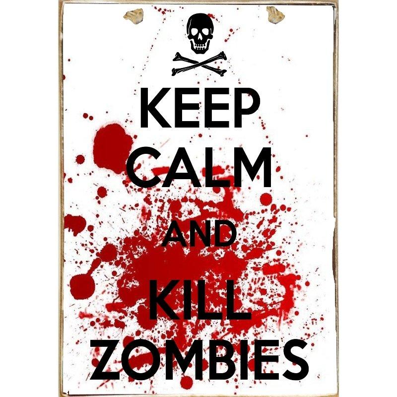 Ξύλινος Ρετρό Πίνακας Χειροποίητος Keep Calm and Kill Zombies 21cm X 30cm