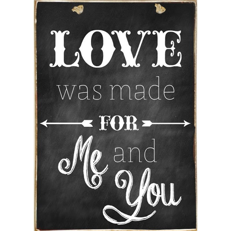 Ξύλινος Ρετρό Πίνακας Χειροποίητος  Love Was Made for You and Me 21cm X 30cm