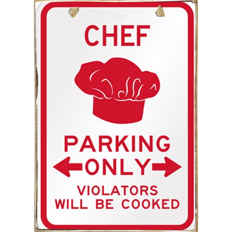 Chef Parking Only Ξύλινος Vintage Πίνακας 20 x 30 cm