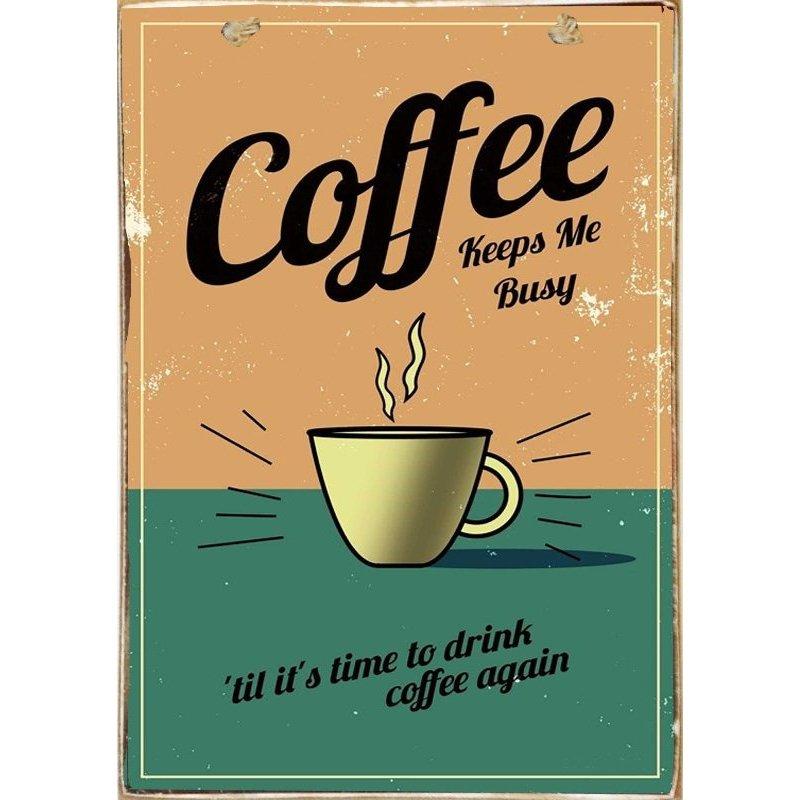 Coffee keeps me Busy - Ξύλινος  Πίνακας Χειροποίητος 20 x 30 cm