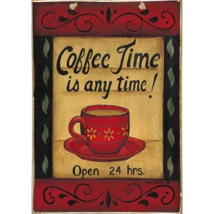 Coffee Time Any Time -Ξύλινος  Πίνακας Χειροποίητος 20 x 30 cm