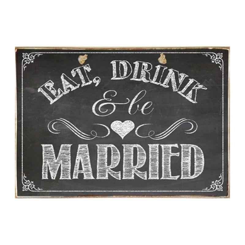 Eat Drink and Be Married - Ξύλινος Πίνακας Μαύροπίνακας 20 x 30 cm
