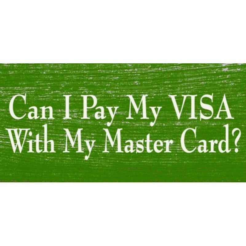 Ρετρό ξύλινος πίνακας χειροποίητος 'Can I pay my visa with my master card?'