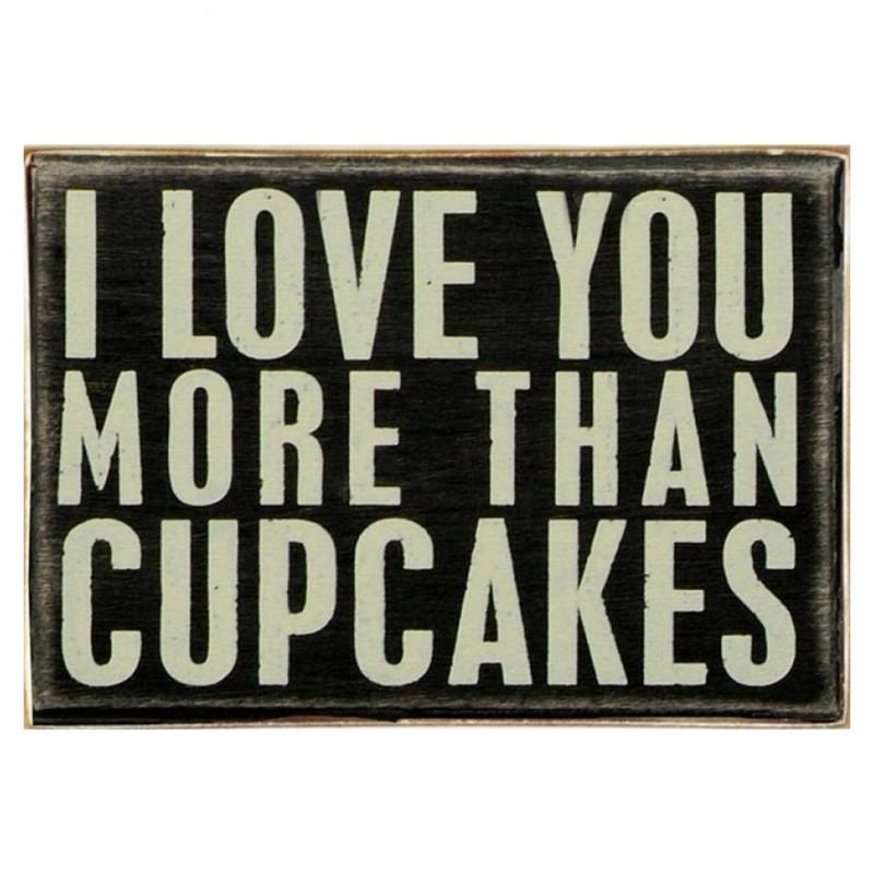 Ρετρό Πίνακας Χειροποίητος I love you more than cupcakes 30 x 20 cm