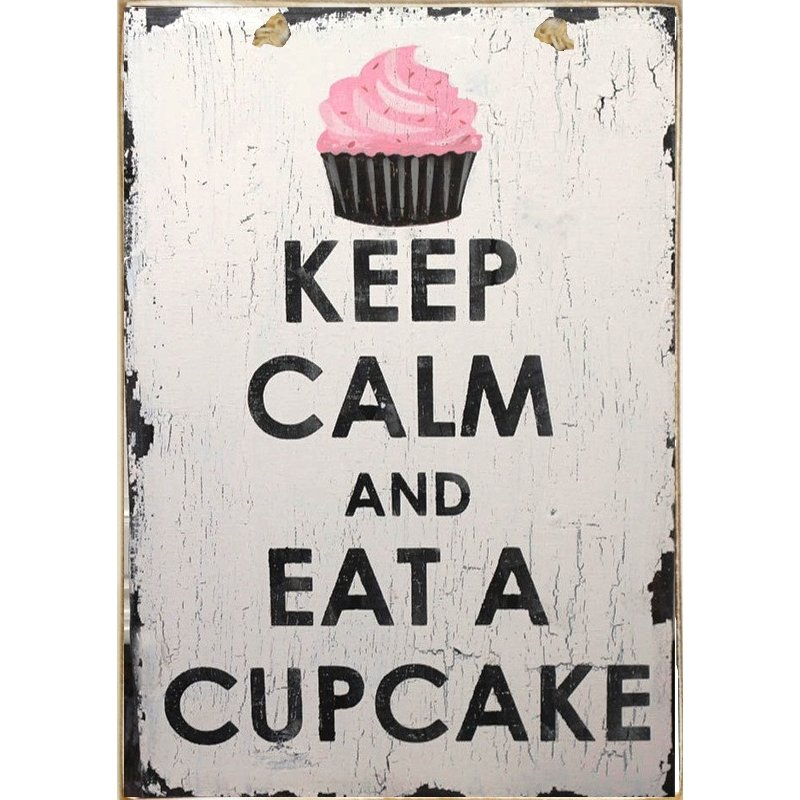 Sign Πίνακας Χειροποίητος Keep Calm and Eat a Cupcake    21cm X 30cm
