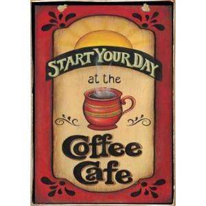 Start Your Day With Coffee -Ξύλινος  Πίνακας Χειροποίητος 20 x 30 cm