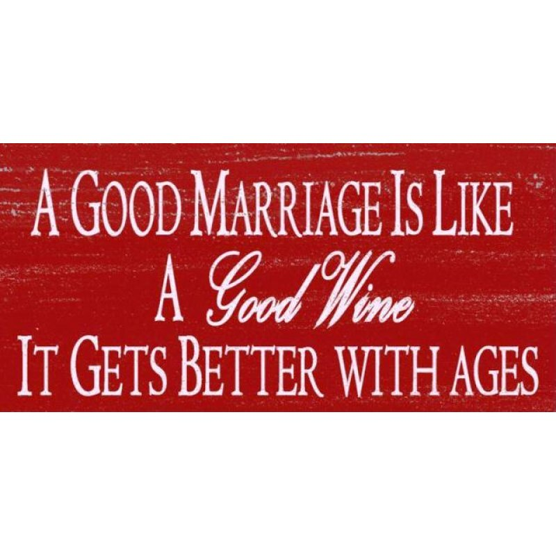 Vintage ξύλινος χειροποίητος πίνακας 'A good marriage is like a good wine it gets better with ages'