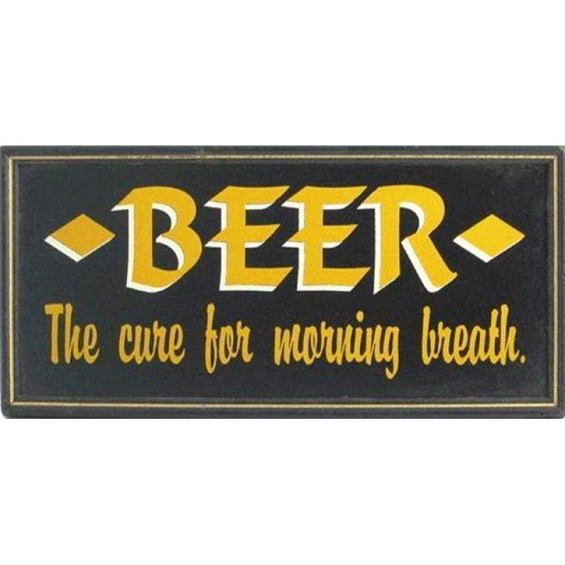 Vintage ξύλινος χειροποίητος πίνακας 'Beer-The cure for morning breath'