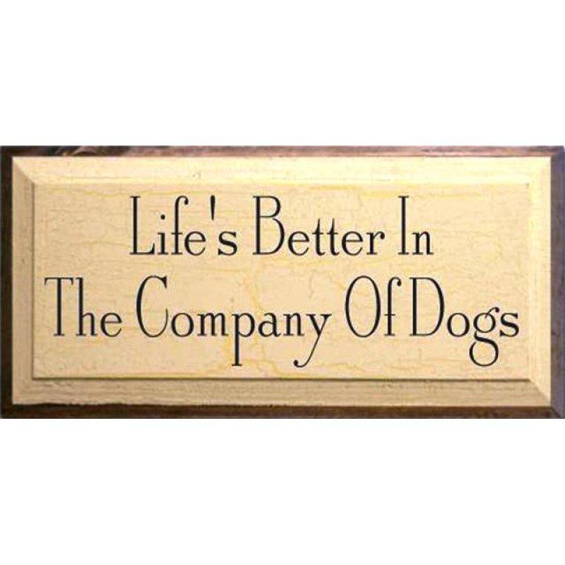 Vintage ξύλινος χειροποίητος πίνακας 'Life's better in the company of dogs'