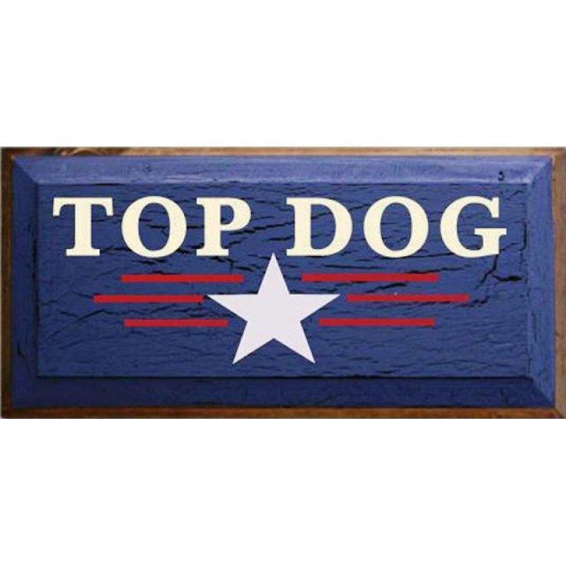 Vintage ξύλινος χειροποίητος πίνακας 'Top dog'