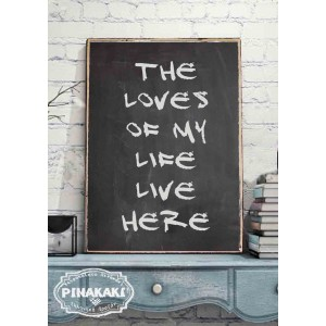 The Loves of my Life Live Here Vintage Ξύλινο Πινακάκι 20 x 30 cm 1894