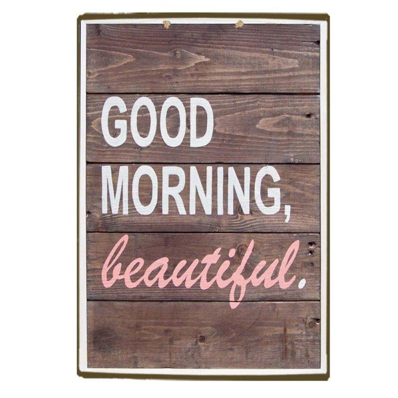 Ξύλινο πινακάκι με μια καλημέρα στην ...όμορφη