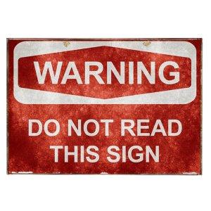 Πινακάκι με μήνυμα Χιουμοριστικό Warning