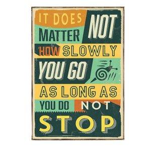 Διακοσμητικό Πινακάκι με Κείμενο Κίνητρο - Do not Stop
