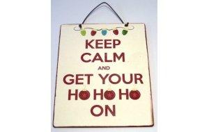 Πινακάκι Διακοσμητικό Keep Calm & Ho Ho On