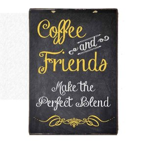 Vintage Πίνακας Χειροποίητος - Coffee and Friends 20x30εκ