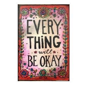 Ξύλινος Ρετρό Πίνακας Χειροποίητος Everything Will be Okay 30x20cm