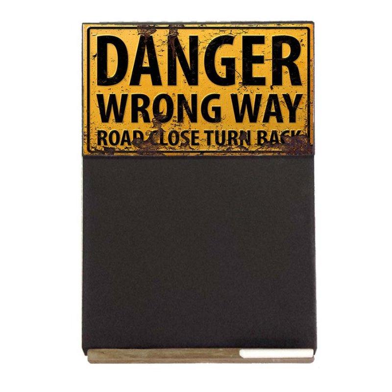 Danger Wrong Way  Ξύλινος Χειροποίητος Μαυροπίνακας 38 x 26 cm