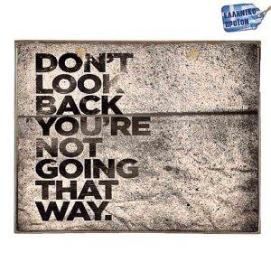 Don't Look Back-Vintage Ξύλινος  Πίνακας 20 x 25 cm