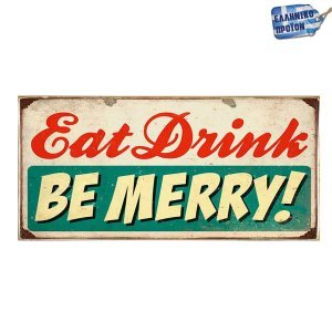 Eat, Drink, Be Merry Vintage Ξύλινο Πινακάκι 13 x 26 cm