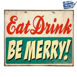Eat, Drink, Be Merry Vintage Ξύλινο Πινακάκι 20 x 25 cm