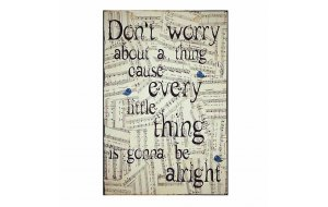 Every Little Thing is Gonna Be Alright Vintage Ξύλινο Πινακάκι 20 x 30 cm