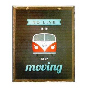 Keep Moving Πίνακας Χειροποίητος διακοσμητικός