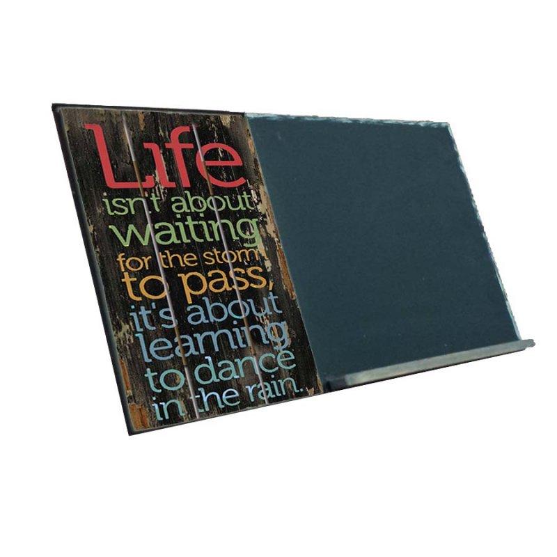 Life Quote  Ξύλινος Χειροποίητος Μαυροπίνακας 38 x 26 cm
