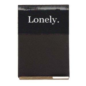 Lonely  Ξύλινος Χειροποίητος Μαυροπίνακας 38 x 26 cm
