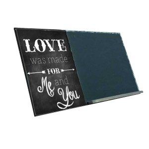 Love was made for me and You  Ξύλινος Χειροποίητος Μαυροπίνακας 38 x 26 cm