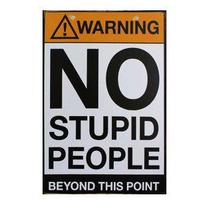 No Stupid People -Vintage Ξύλινος  Πίνακας 20 x 30 cm