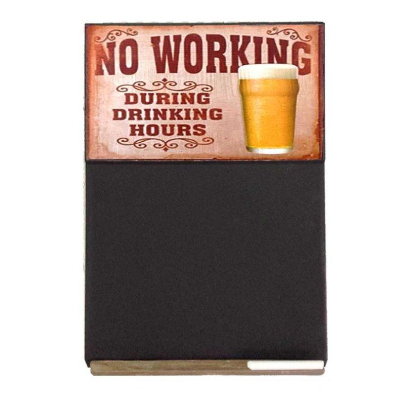 No Working During Drinking Hours Ξύλινος Χειροποίητος Μαυροπίνακας 38 x 26 cm
