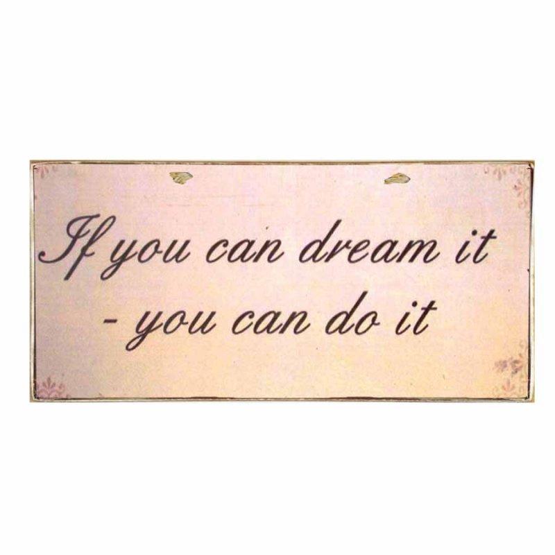 Πίνακας Χειροποίητος If you can Dream you can Do it