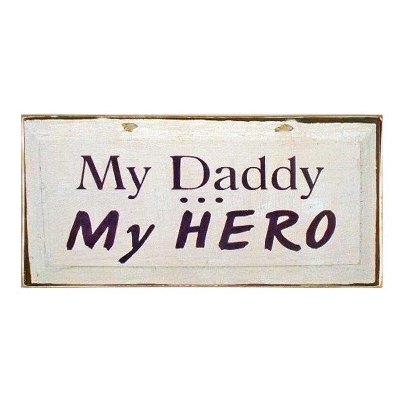 Ρετρό ξύλινος πίνακας χειροποίητος 'My daddy my hero'