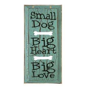 Ρετρό ξύλινος πίνακας χειροποίητος 'Small dog-Big heart-Big love'