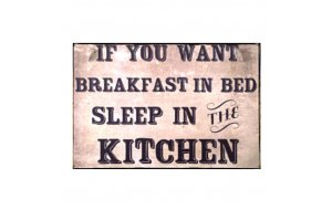 Sign Πίνακας Χειροποίητος  Breakfast in bed..?