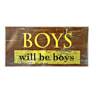 Vintage ξύλινος χειροποίητος πίνακας 'Boys will be boys'
