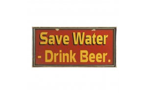 Vintage ξύλινος χειροποίητος πίνακας 'Save water. Drink beer'