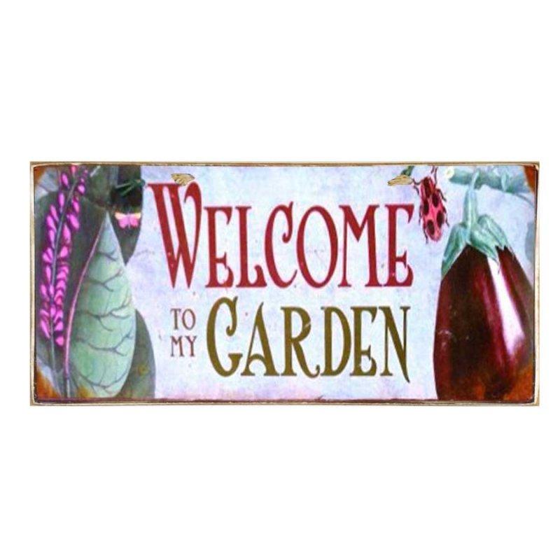 Welcome to my garden - Χειροποίητο Vintage πινακάκι