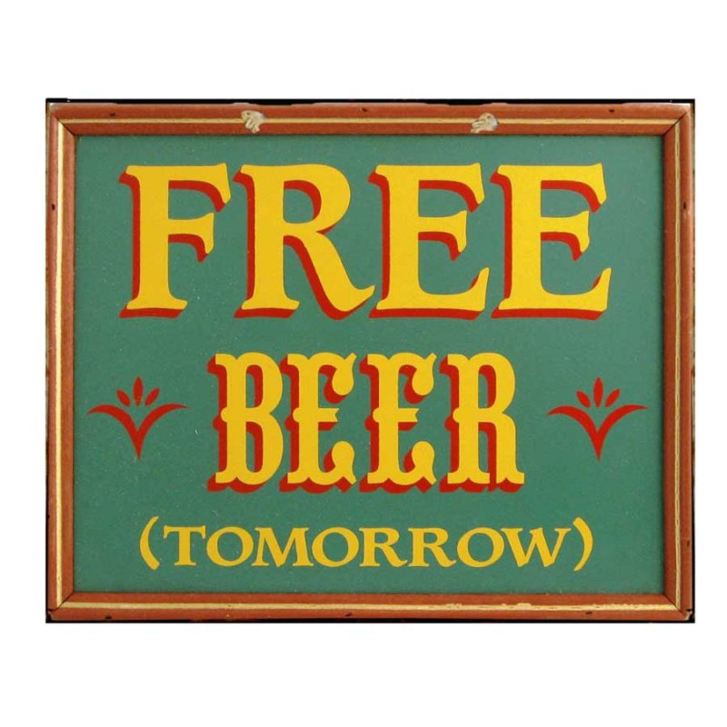 Χιουμοριστικός Πίνακας Χειροποίητος Ρετρό 'Free beer tomorrow'