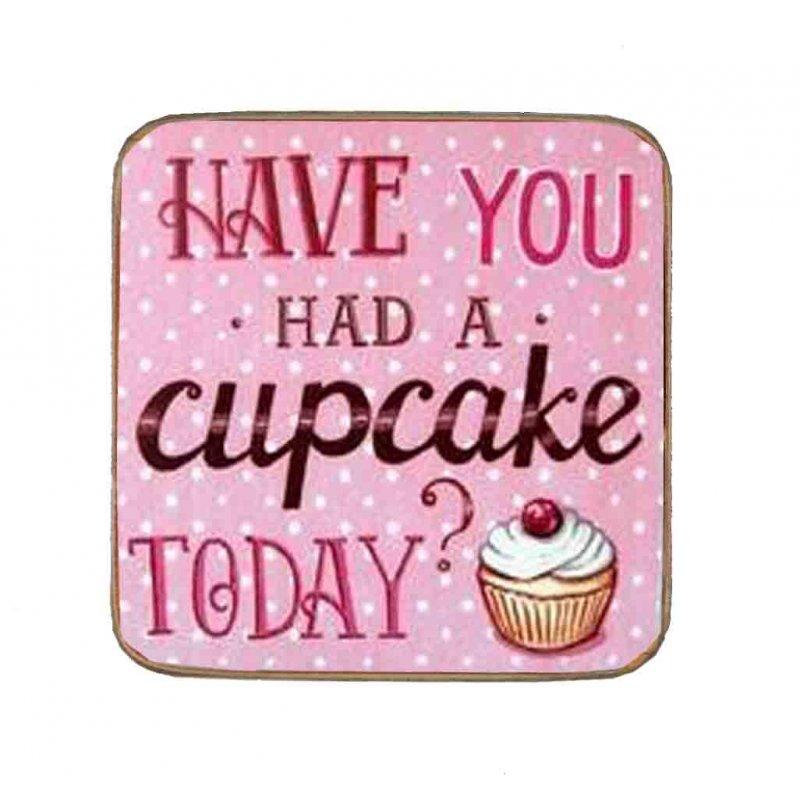 Σουβέρ Ξύλινo Χειροποίητo Have You Had a Cupcake? 10053
